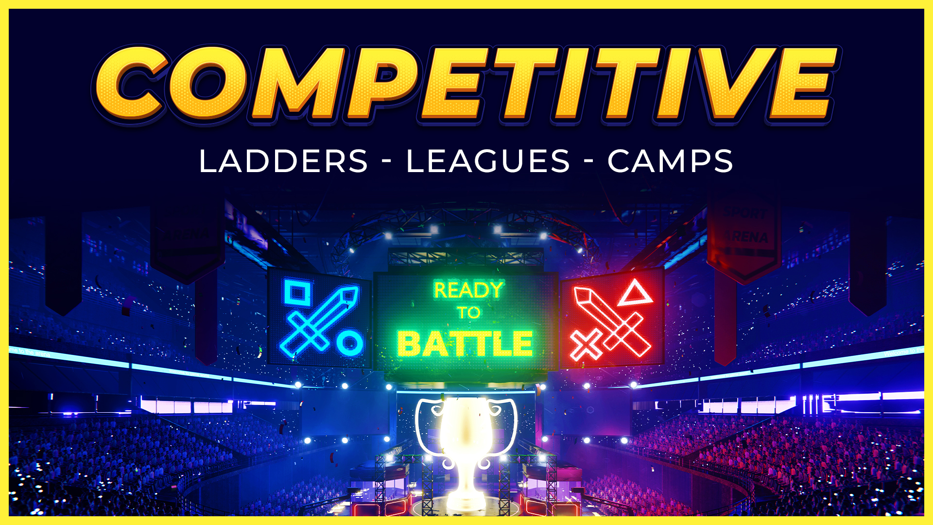 Competitive Ladders, Leagues, and Camps